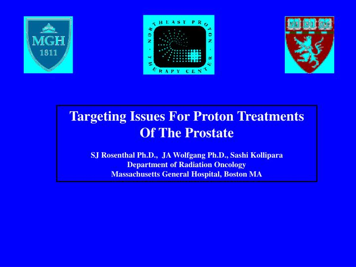 Targeting Issues For Proton Treatments Of The Prostate
