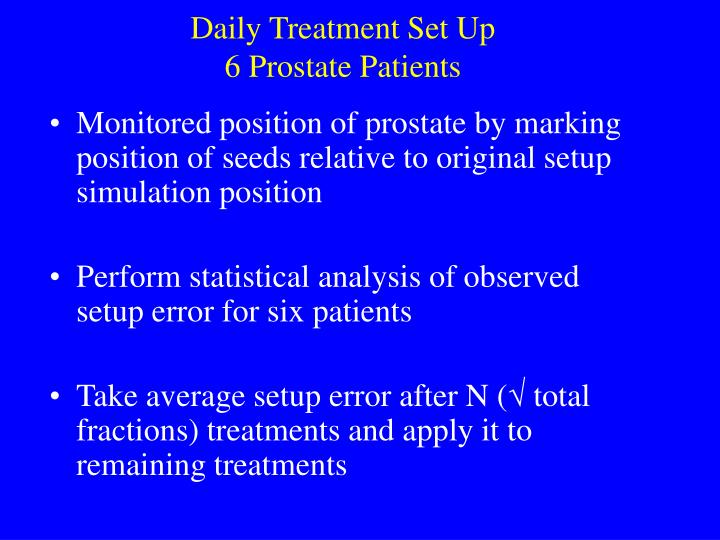 Daily Treatment Set Up