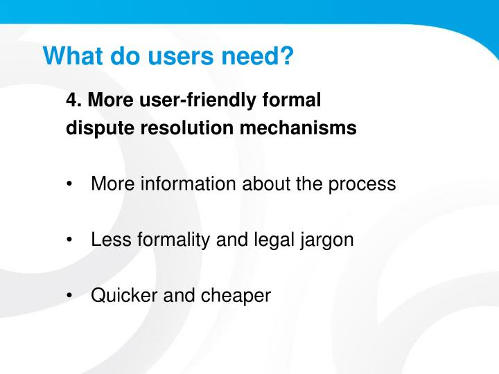 What do users need?