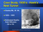 case study 1930 s hawk s nest tunnel