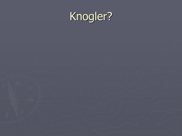 Knogler