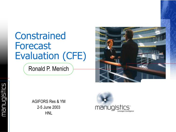 constrained forecast evaluation cfe n.