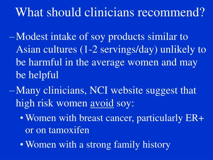What should clinicians recommend?