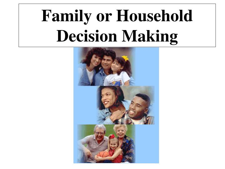 family or household decision making n.