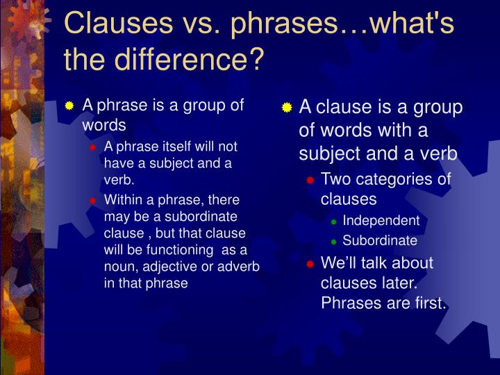 clauses vs phrases what s the difference n.