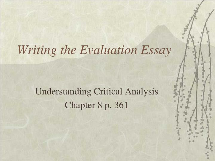 writing the evaluation essay n.