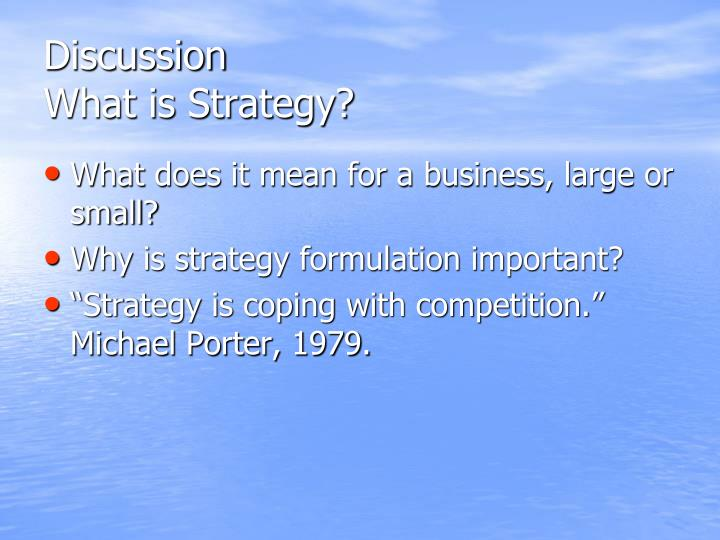 Discussion what is strategy