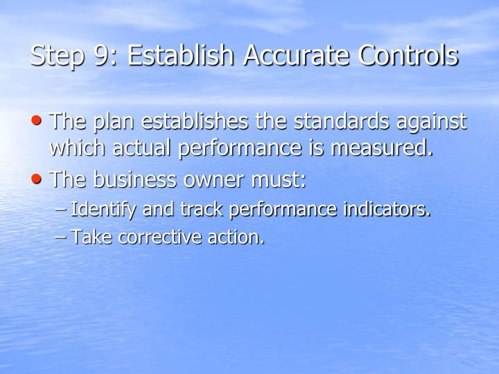 Step 9: Establish Accurate Controls