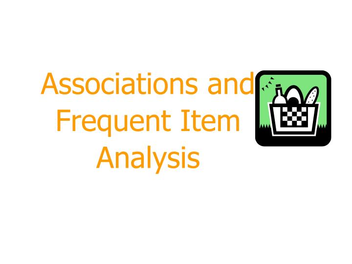 associations and frequent item analysis n.
