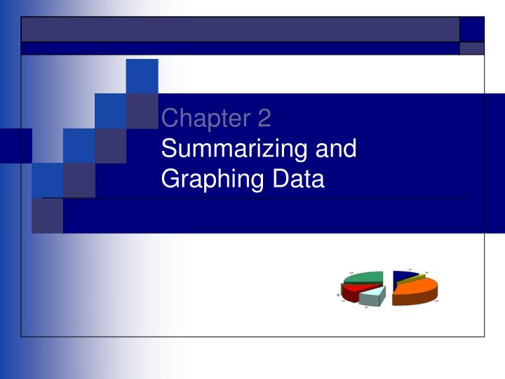 chapter 2 summarizing and graphing data n.