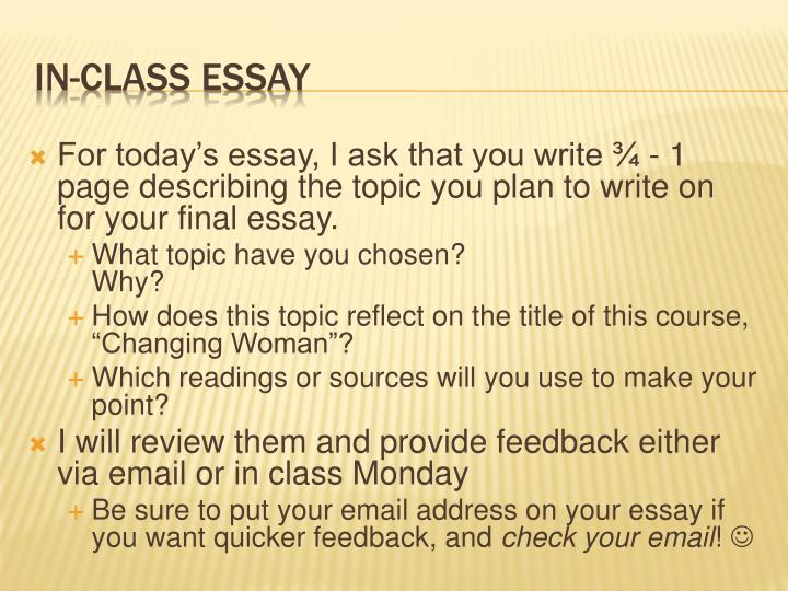 in class essay Personal essay writing what do you think about x or y or z and how have your life experiences informed your views on these topics that's the essence of a.