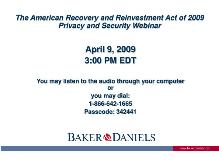 the american recovery and reinvestment act of 2009 privacy and security webinar n.