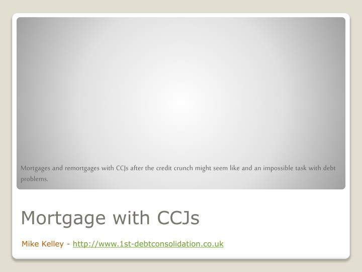 mortgage with ccjs n.