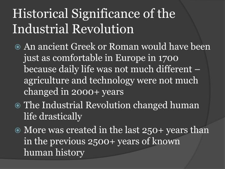 Historical significance of the industrial revolution