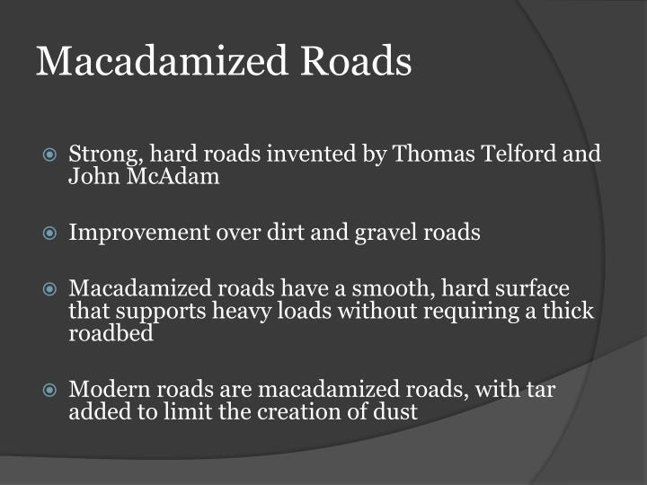 Macadamized Roads