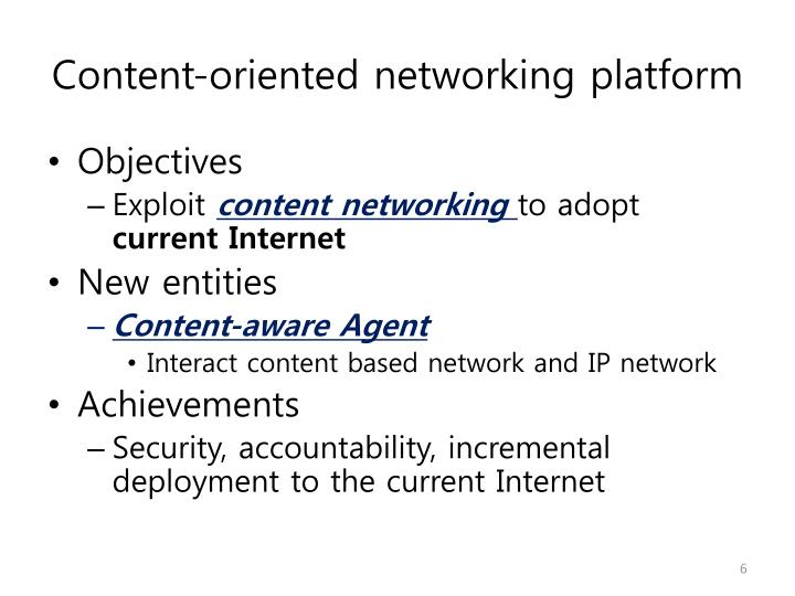 Content-oriented networking platform