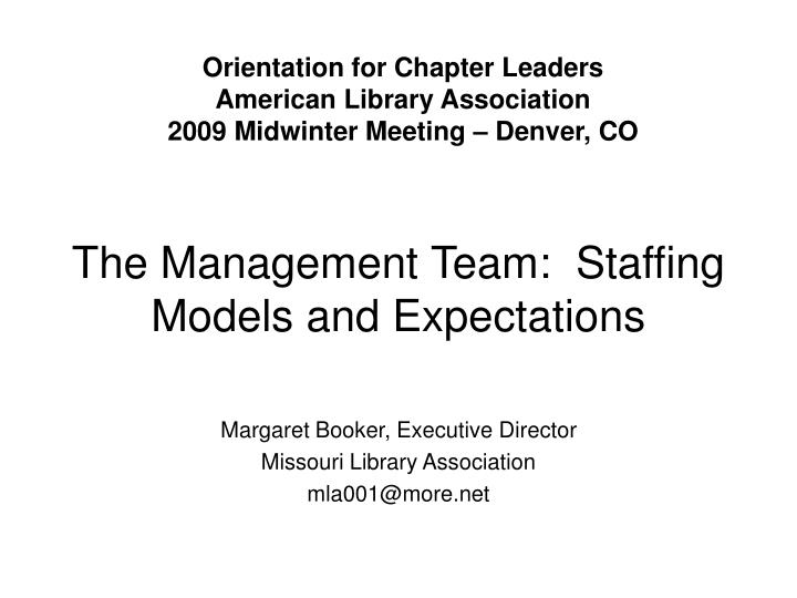 the management team staffing models and expectations n.