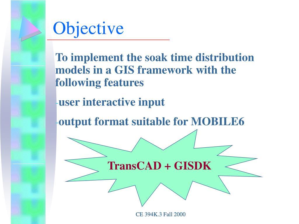 PPT - Implementing Soak-Time Distribution Models in a GIS Framework