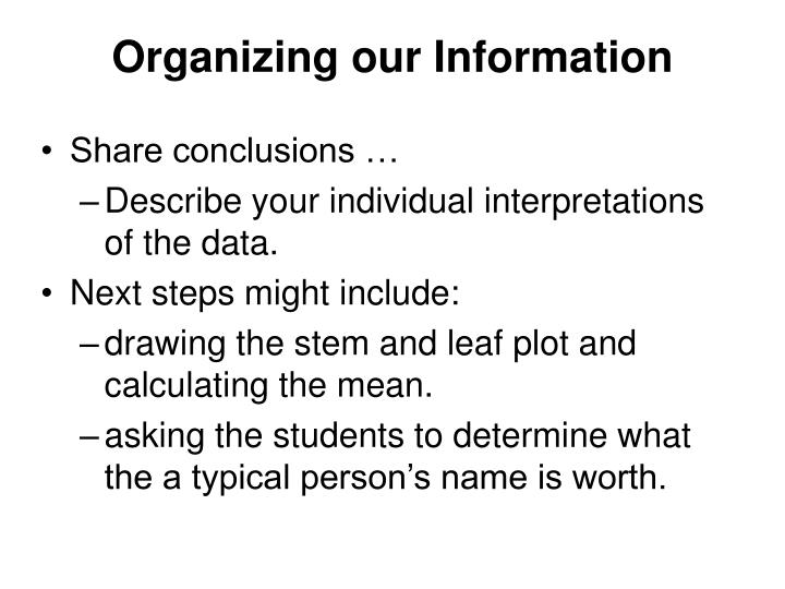 Organizing our Information