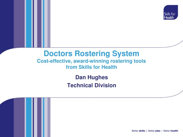 doctors rostering system cost effective award winning rostering tools from skills for health n.