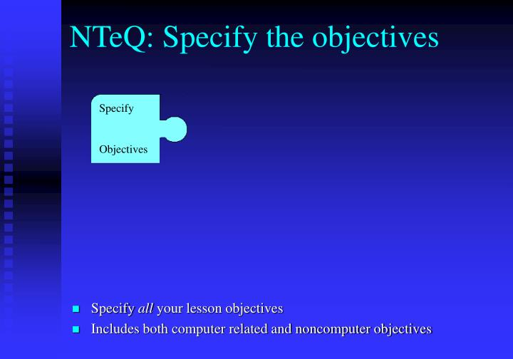 nteq specify the objectives n.