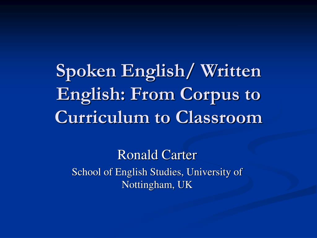 ppt   written english  from corpus to curriculum to classroom powerpoint
