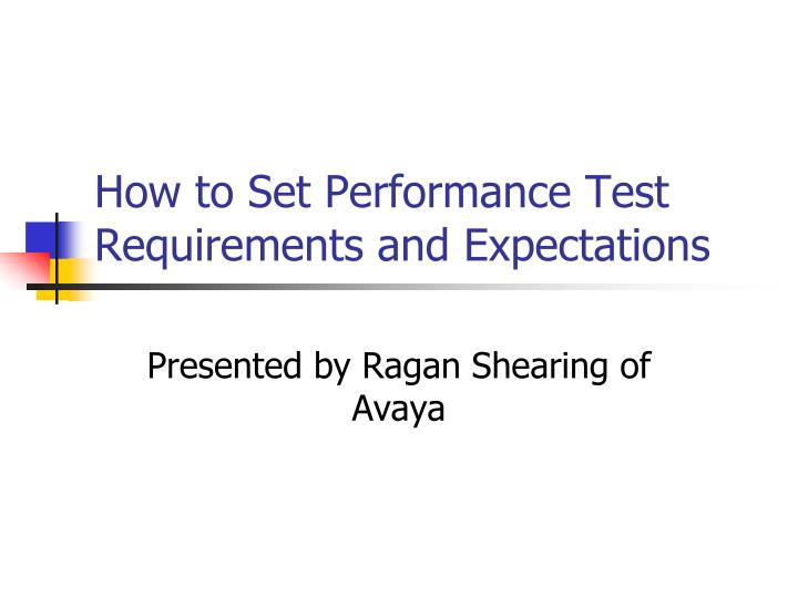 how to set performance test requirements and expectations n.