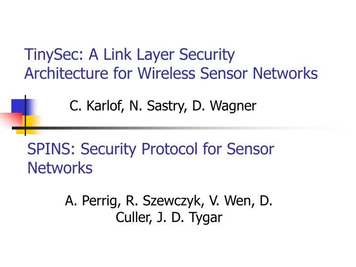 tinysec a link layer security architecture for wireless sensor networks n.