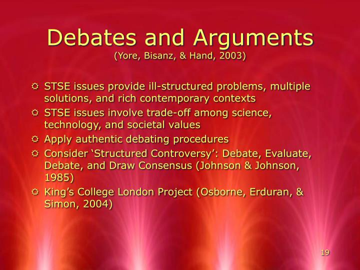 Debates and Arguments