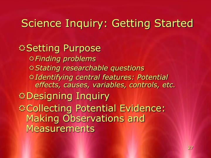 Science Inquiry: Getting Started