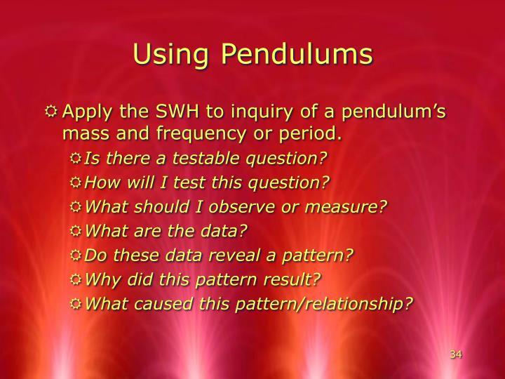 Using Pendulums