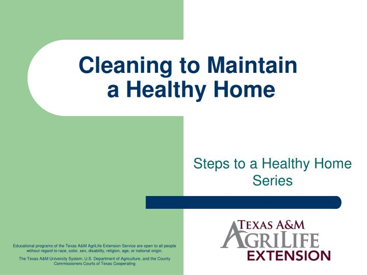 cleaning to maintain a healthy home n.