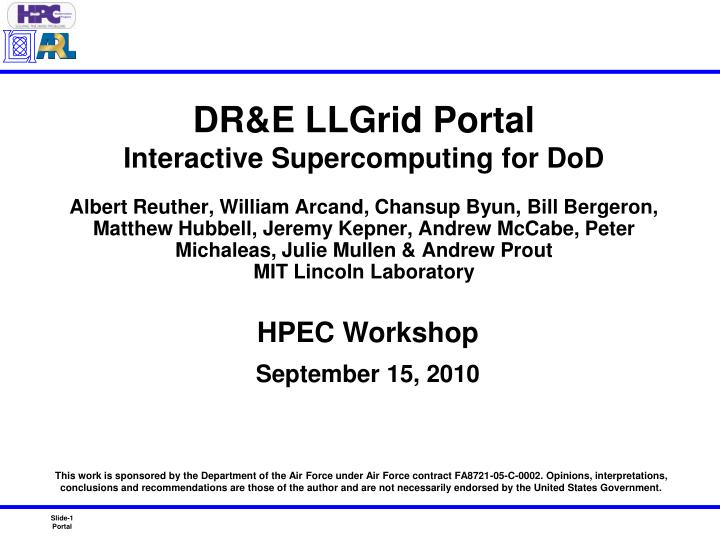 Dr e llgrid portal interactive supercomputing for dod