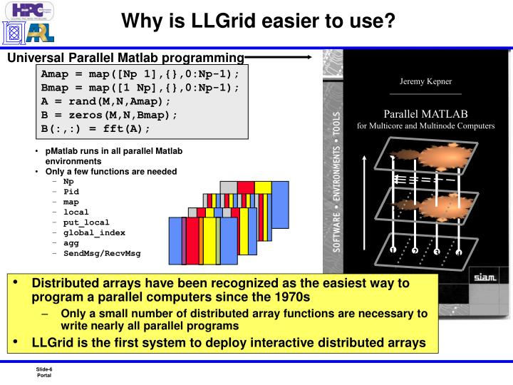 Why is LLGrid easier to use?