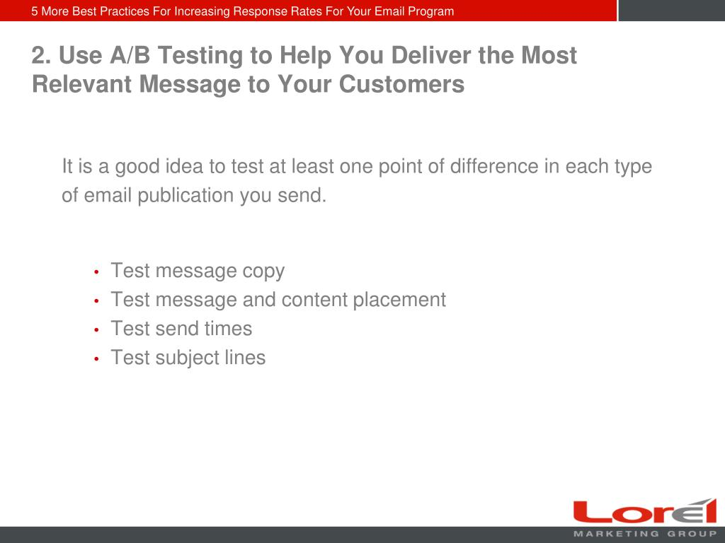 2. Use A/B Testing to Help You Deliver the Most Relevant Message to Your Customers