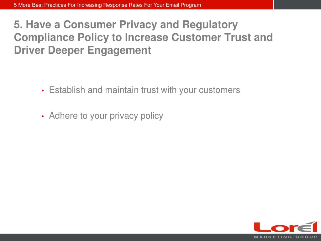5. Have a Consumer Privacy and Regulatory Compliance Policy to Increase Customer Trust and Driver Deeper Engagement