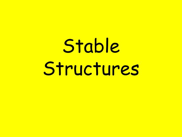 stable structures n.