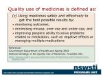 quality use of medicines is defined as9