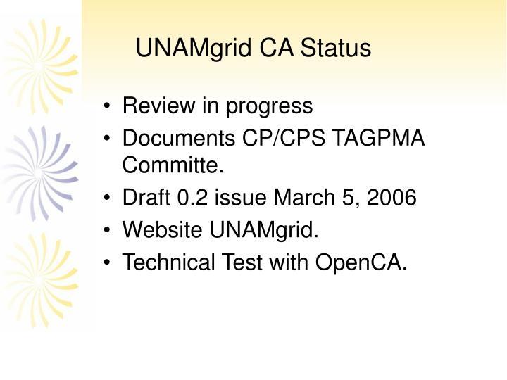 UNAMgrid CA Status