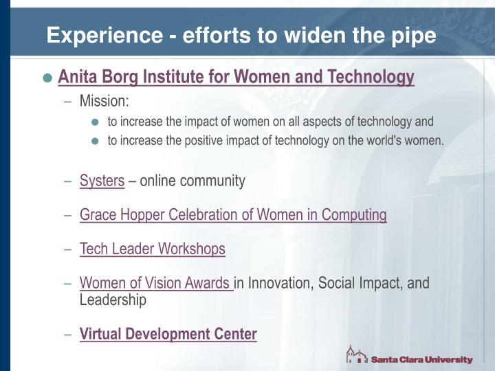 Experience - efforts to widen the pipe