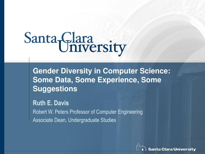 Gender diversity in computer science some data some experience some suggestions