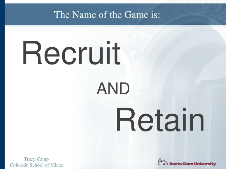 The Name of the Game is: