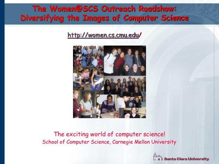 The Women@SCS Outreach Roadshow: Diversifying the Images of Computer Science