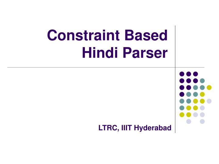 constraint based hindi parser n.