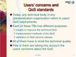 users concerns and qos standards