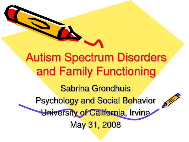 autism spectrum disorders and family functioning n.