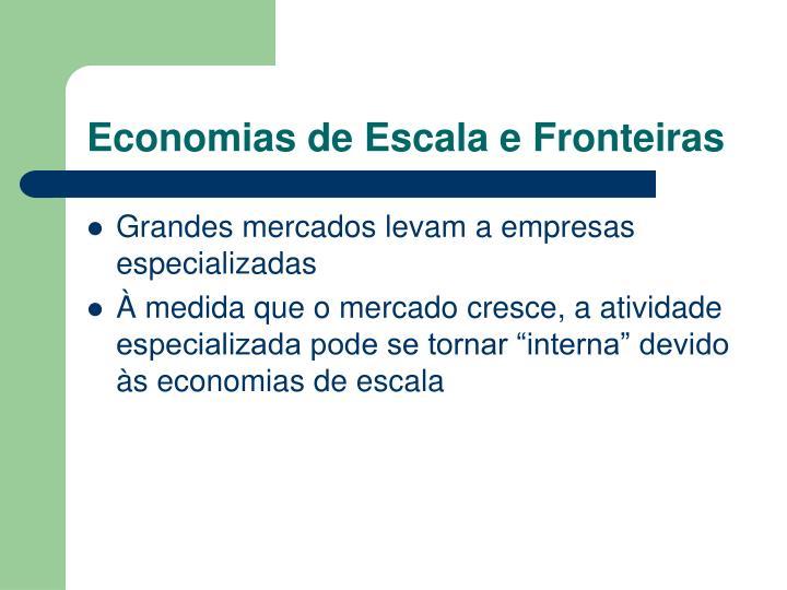 Economias de Escala e Fronteiras