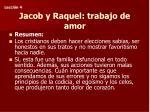 jacob y raquel trabajo de amor1