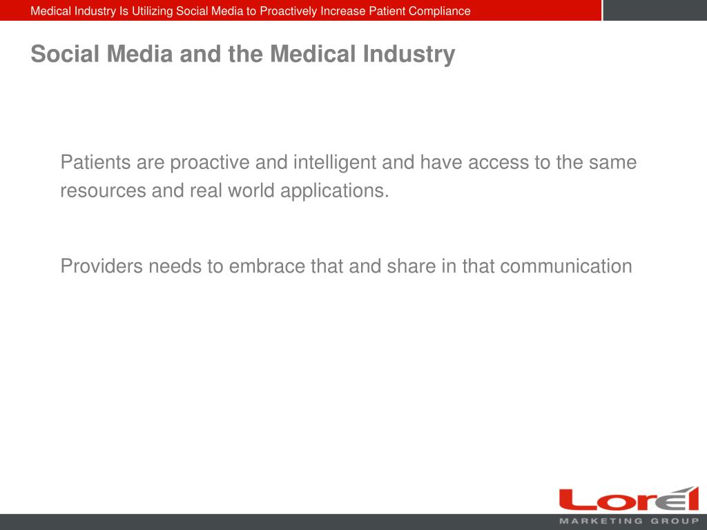 Social Media and the Medical Industry