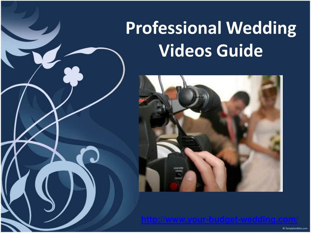 professional wedding videos guide l.